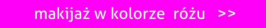 Makijaż w kolorze różu >>
