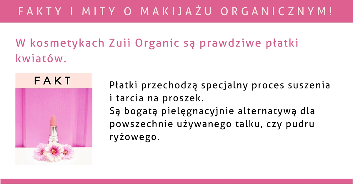 W kosmetykach Zuii Organic są prawdziwe płatki kwiatów.