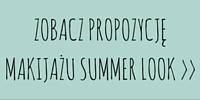 Zobacz makijaż Summer Look>>
